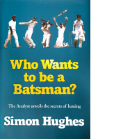 Who Wants To Be A Batsman - Simon Hughes