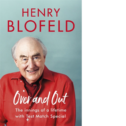 Over and Out - Henry Blofeld
