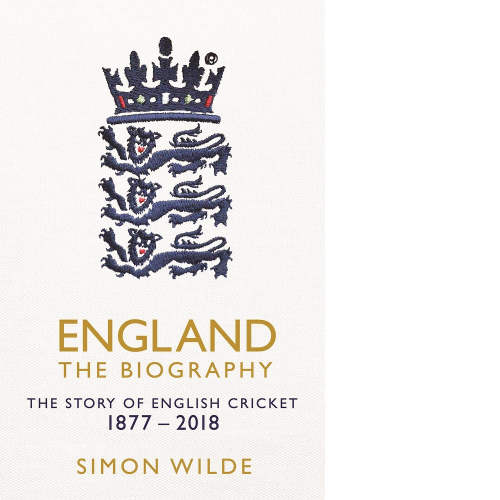 England The Biography - Simon Wilde SIGNED